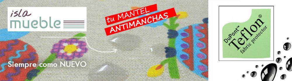Mantel ANTIMANCHAS con TEFLÓN - mantelerías en venta y oferta